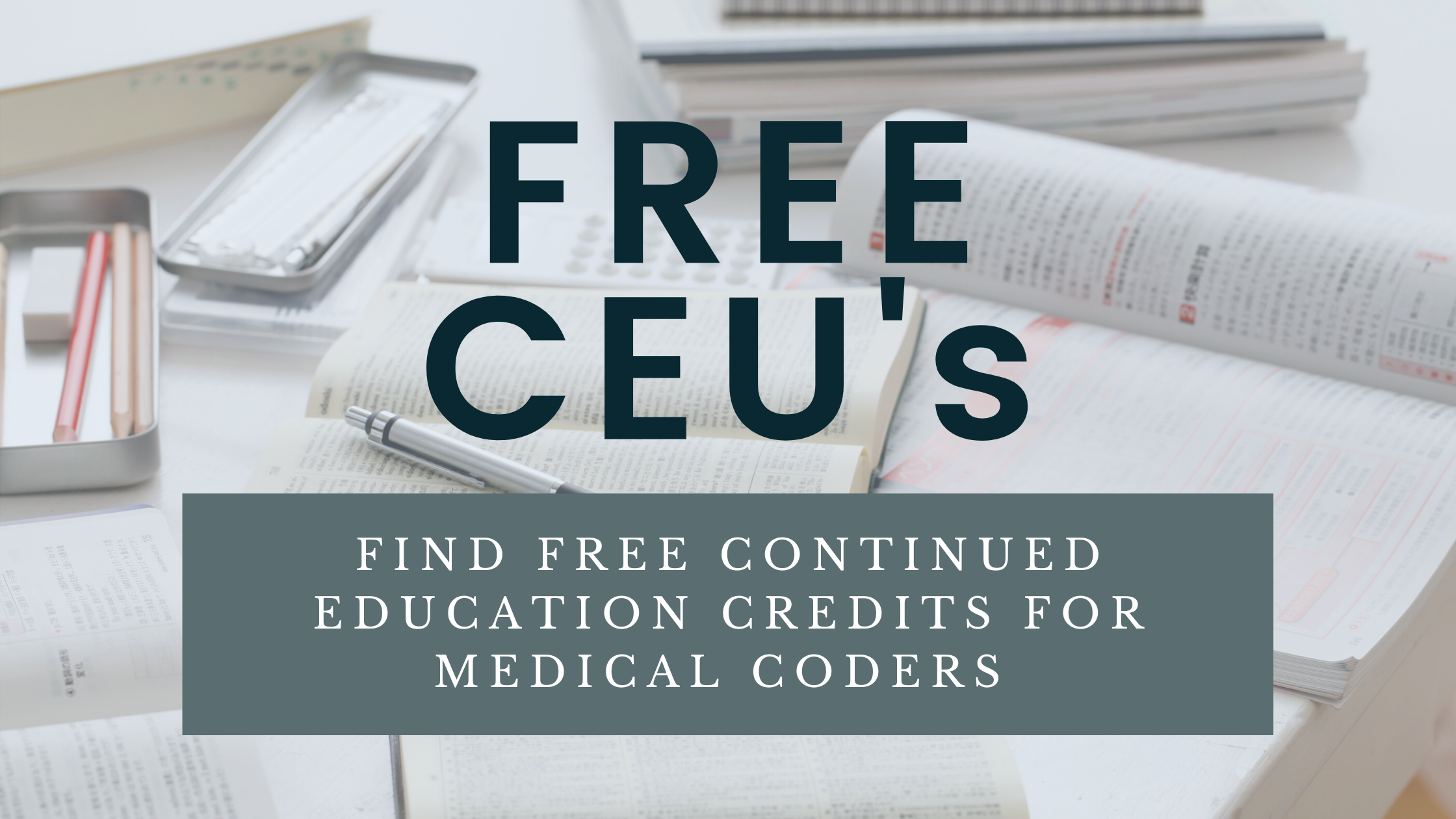 Free CEU's for Medical Coders