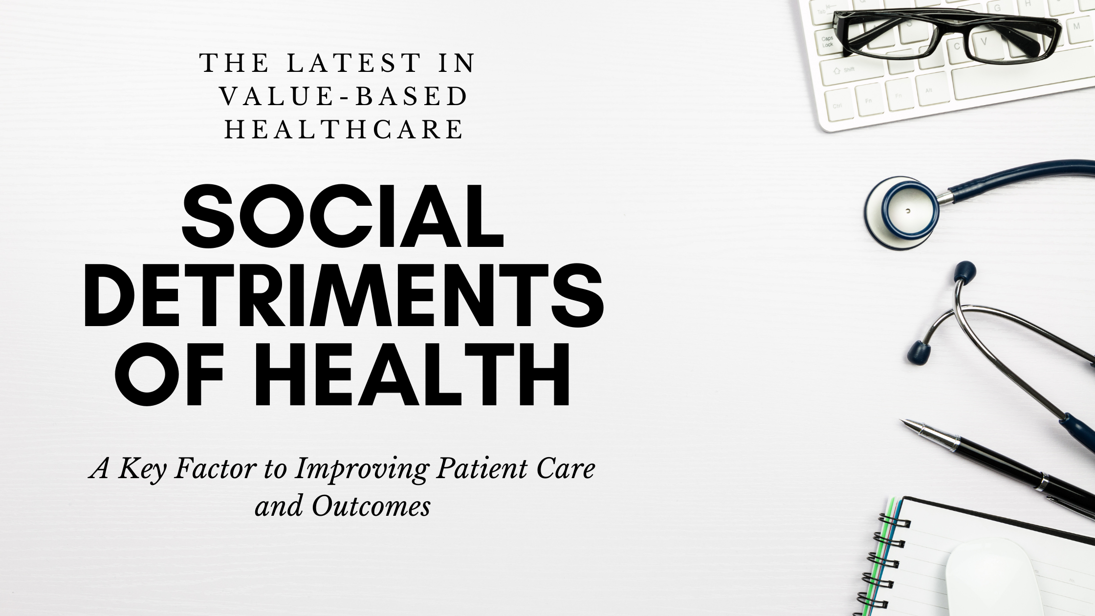 Social Determinants of Health: A Coding Guide